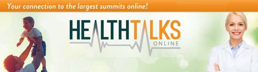 FREE Health Summits Online – Schedule of Dates for 2018