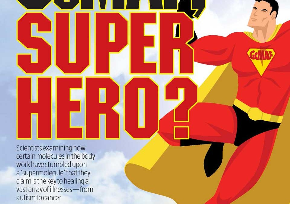 WDDTY – GcMAF Super Hero